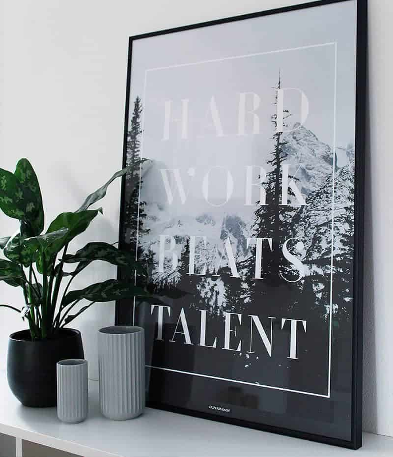 Hard work beats talent plakat - motivation, tekst og natur plakat