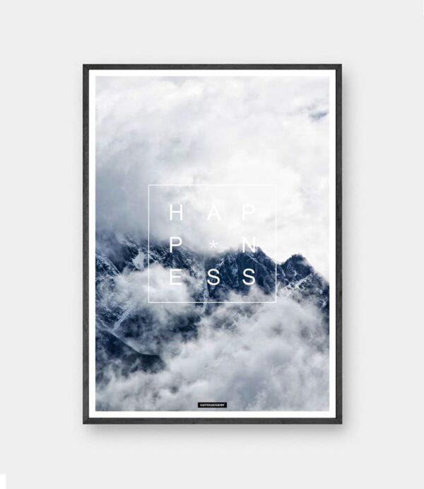 happiness plakat - Natur billede med blå himmel og bjerge med motiverende tekst happiness