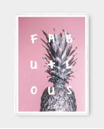 Fabulous er en lyserød fotokunst plakat med ananas og tekst