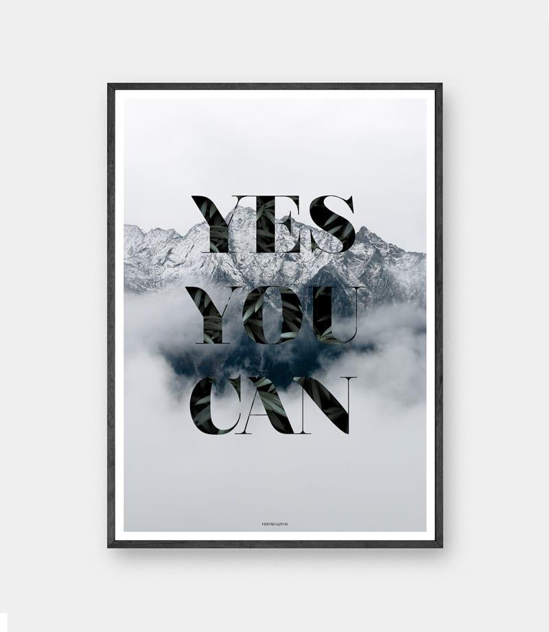 Yes you can plakat - Natur plakat med bjerge og himmel med teksten yes you can i sort ramme