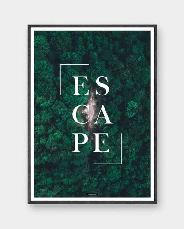 escape plakat - motiverende tekst plakat