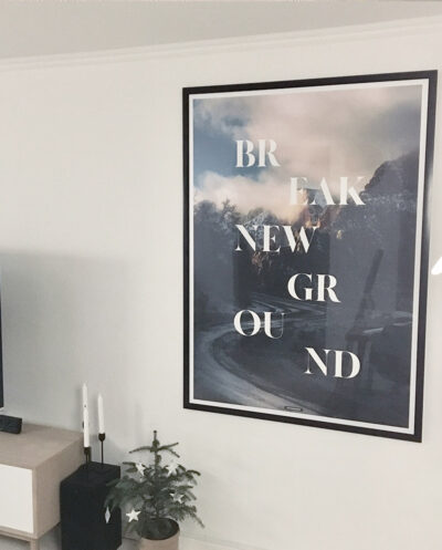 Break New Ground plakat