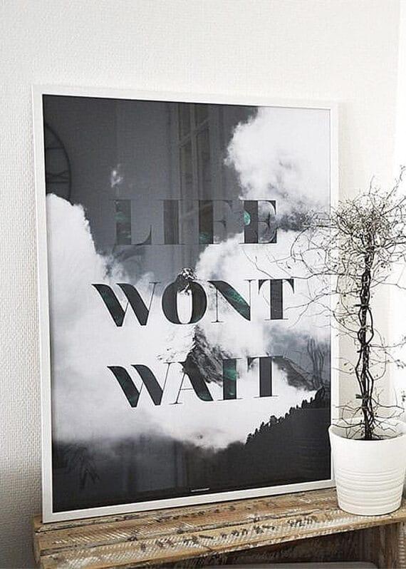 Life Wont Wait plakat