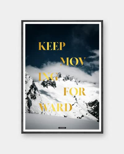 Keep Moving Forward plakat