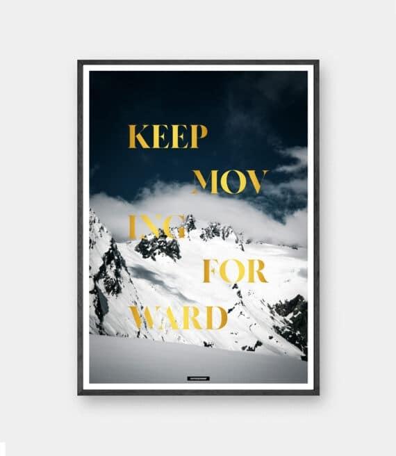 Keep Moving Forward plakat