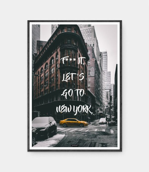 Go to New york plakat i mørk ramme
