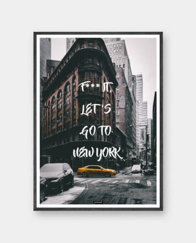 61bfe3f18e6d Go To New York plakat