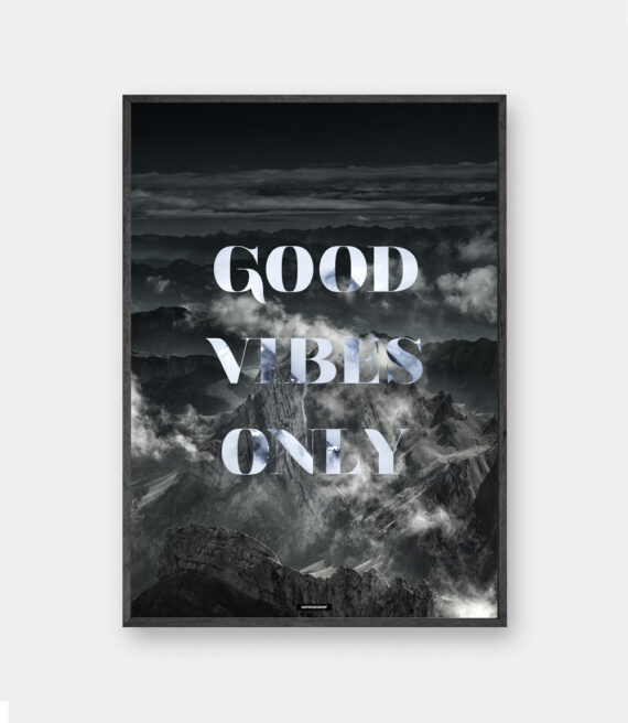 Good Vibes Only plakat
