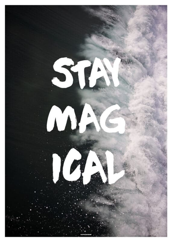 Stay Magical plakat