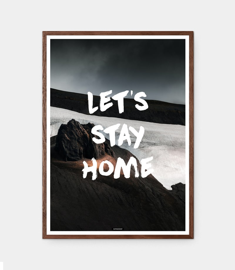 LETS STAY HOME plakat